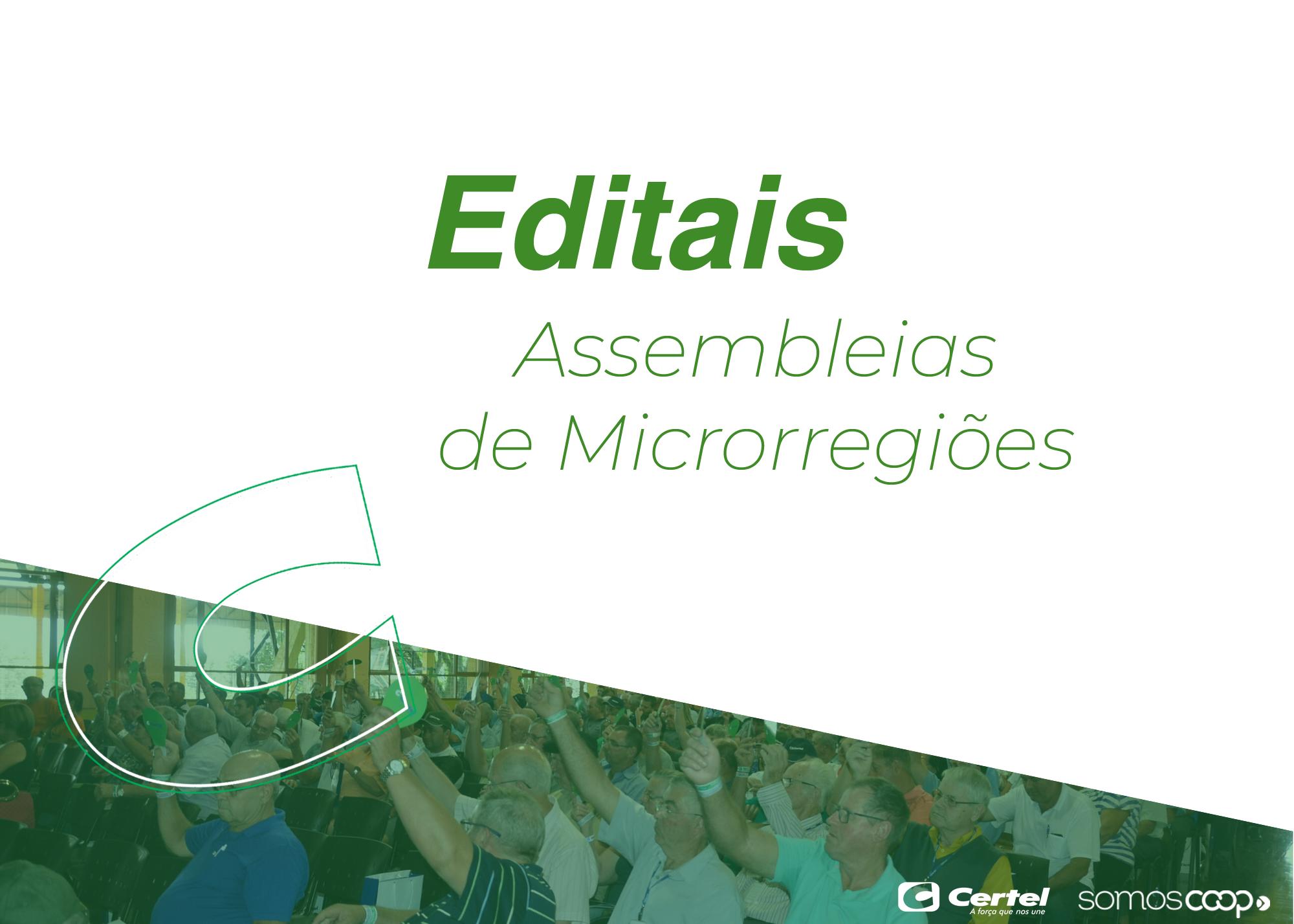 Editais de Assembleias de Microrregiões